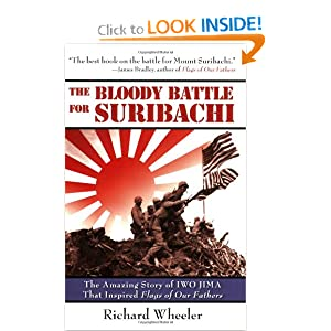 The Bloody Battle for Suribachi: The Amazing Story of Iwo Jima that Inspired Flags of Our Fathers ebook
