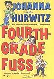 Fourth-Grade Fuss (0060523433) by Hurwitz, Johanna