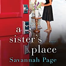 A Sister's Place: A Novel Audiobook by Savannah Page Narrated by Carly Robins