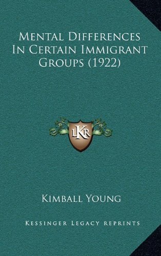 Mental Differences in Certain Immigrant Groups (1922)