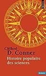 Histoire populaire des sciences par Conner