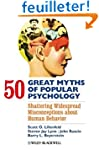 50 Great Myths of Popular Psychology:...
