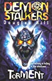 Demon Stalkers - Torment (0330452150) by Hill, Douglas