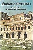 Jerome Carcopino: Un historien au service de l'humanisme (French Edition) (2251365214) by Grimal, Pierre
