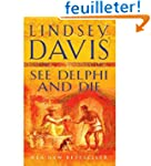 SEE DELPHI AND DIE BY (DAVIS, LINDSEY...