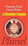 echange, troc François Furet, Denis Richet - La Révolution française