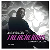 Lee Fields Treacherous