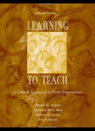 Learning to Teach: A Critical Approach to Field...