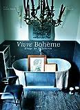 echange, troc Jeanne Bayol, Jean-Marie Del Moral - Vivre Bohème : Eloge de la liberté