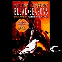 Bleak Seasons: Black Company Audiobook by Glen Cook Narrated by Jonathan Davis