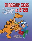 img - for Dinosaur Goes to Israel book / textbook / text book
