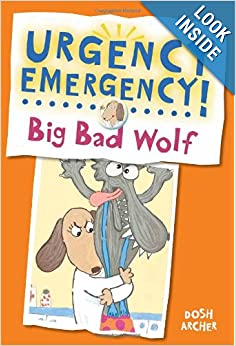 Urgency Emergency! Big Bad Wolf
