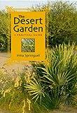 The Desert Garden: A Practical Guide (9774160215) by Springuel, Irina