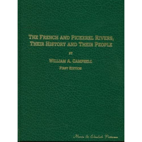The French and Pickerel Rivers, Their History and Their