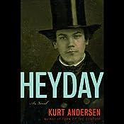 Heyday | [Kurt Andersen]
