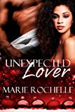 Unexpected Lover - Marie Rochelle