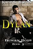Dylan: Bowen Boys (Volume 3)