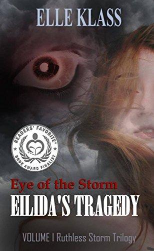 Eye Of The Storm: Eilida's Tragedy by Elle Klass ebook deal