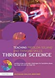 Teaching Problem-Solving and Thinking Skills through Science: Exciting Cross-Curricular Challenges for Foundation Phase, Key Stage One and Key Stage Two (0415450357) by Wallace, Belle