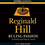 Ruling Passion (       UNABRIDGED) by Reginald Hill Narrated by Brian Glover