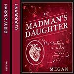 The Madman's Daughter | Megan Shepherd