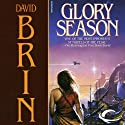 Glory Season Audiobook by David Brin Narrated by Claire Christie
