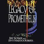 Legacy of Prometheus   John Maddox Roberts,Eric Kotani