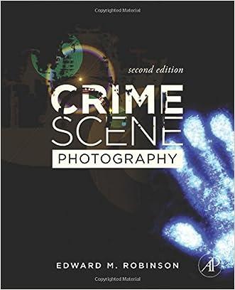Crime Scene Photography, Second Edition