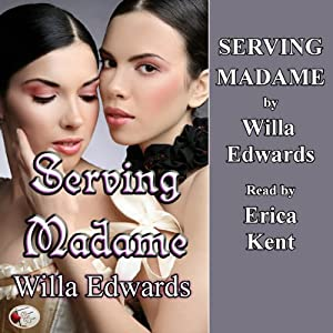 Serving Madame | [Willa Edwards]