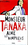 Monsieur tanaka aime les nympheas par Ramus