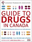 CPhA Guide to Drugs 4th Edition