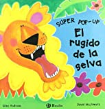El rugido de la selva The Rumble in the Jungle (Super Pop Up) (Spanish Edition)