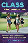 Class and Campus Life: Managing and E...