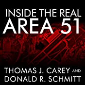 Inside the Real Area 51: The Secret History of Wright Patterson | [Thomas Carey, Donald Schmitt]