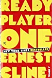 Ready Player One by Cline, Ernest 1st (first) edition [Hardcover(2011)]