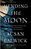img - for Mending the Moon book / textbook / text book