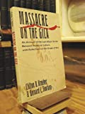 img - for Massacre on the Gila: An Account of the Last Major Battle Between American Indians With......... book / textbook / text book