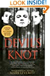 Devil's Knot: The True Story of the W...