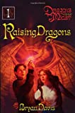 Raising Dragons (Dragons in Our Midst, Book 1)