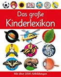 Das große Kinderlexikon: Mit über 2000 Abbildungen