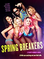 Spring Breakers [HD]