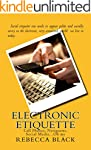 Electronic Etiquette: Cell Phones, Ne...