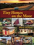 Tiny Homes on the Move: Wheels and Water