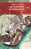 Le Campagne DI Napoleone (Italian Edition) (8817119040) by Chandler, David G