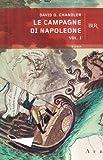 Le Campagne DI Napoleone (Italian Edition) (8817119040) by Chandler, David G