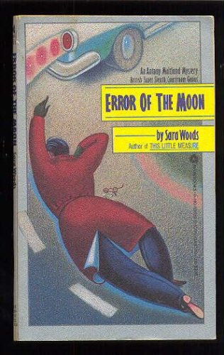 Error of the Moon, Sara Woods