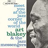 Meet You at the Jazz Corner of the World by Art Blakey & Jazz Messengers (2004-04-27)
