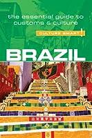 Brazil - Culture Smart!: The Essential Guide to Customs & Culture