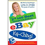 The 3rd 100 Best Things I've Sold on... eBay Ka-Ching! (Six audio CD's): My Story Continues (The 100 Best Things I've Sold on eBay) ~ Lynn Dralle
