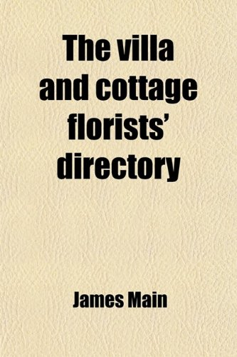 The Villa and Cottage Florists' Directory